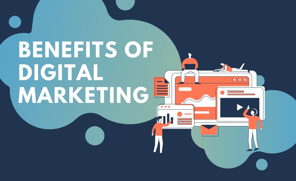 Blog Banner - Benefits of Digital Marketing